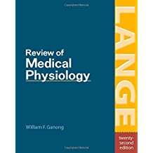 Review of Medical Physiology (Ganong's Review of Medical Physiology)