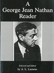 [(A George Jean Nathan Reader)] [By (author) George Jean Nathan ] published on (May, 1990)