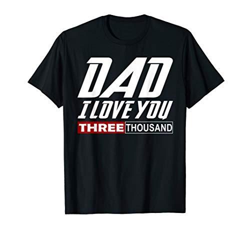 St Pattys Tag-t-shirts (Ich liebe dich Papa 3000 Tshirt Papa drei Vatertagsgeschenk T-Shirt)