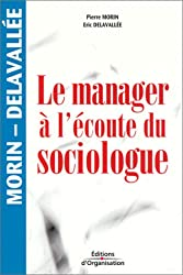 Le manager à l'écoute du sociologue