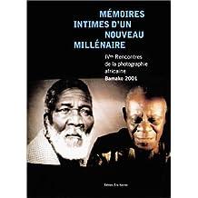 Mémoires intimes d'un nouveau millénaire : Rencontres de la photographie africaine, Bamako 2001