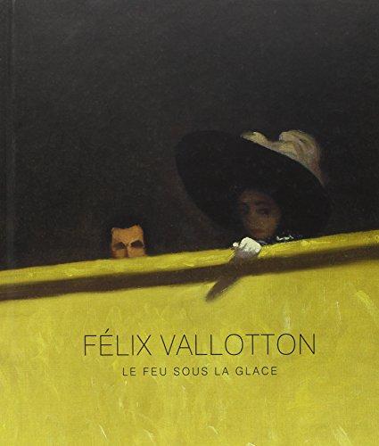 Flix Vallotton : Le feu sous la glace