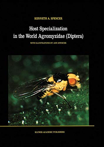 Host Specialization in the World Agromyzidae (Diptera) (Series Entomologica, Band 45)