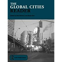 The Global Cities Reader (Routledge Urban Reader Series) by Roger Keil (Editor), Neil Brenner (Editor) (15-Dec-2005) Paperback
