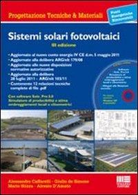 Sistemi solari fotovoltaici. Con CD-ROM