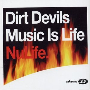 music-is-life-by-dirt-devils