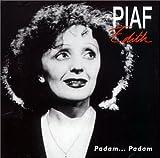 Songtexte von Édith Piaf - Padam… padam