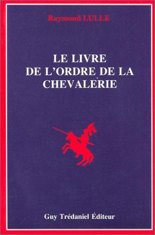 Le Livre de l'ordre de la chevalerie