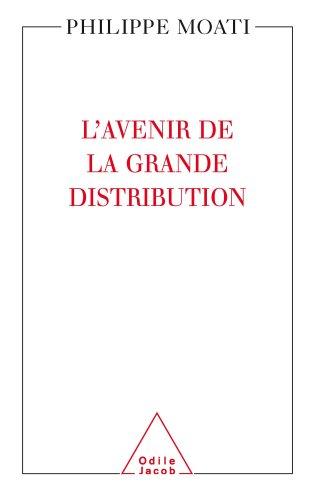 Avenir de la grande distribution (L')