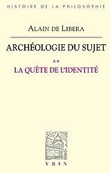 La quête de l'identité (Archéologie du Sujet II)