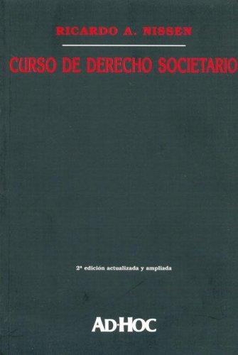 Curso de Derecho Societario por Ricardo A. Nissen