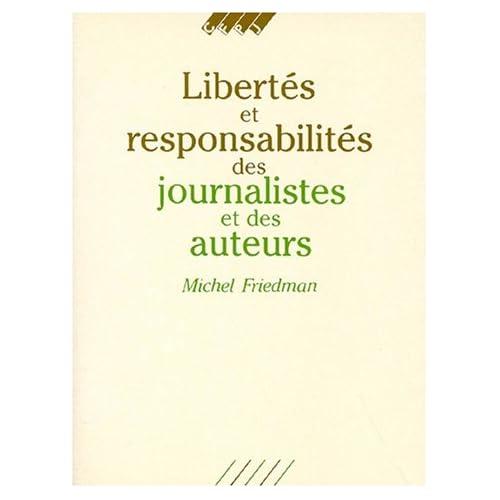 Libertés et responsabilités des journalistes et des auteurs