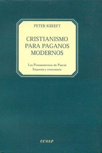 Cristianismo Para Paganos Modernos