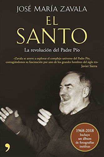 El Santo: La revolución del padre Pío (Fuera de Colección) por José María Zavala