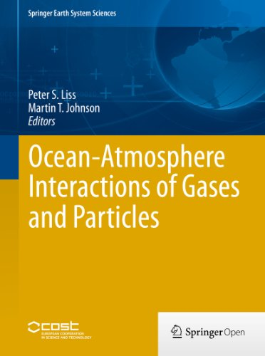 Ocean-Atmosphere Interactions of Gases and Particles (Springer Earth System Sciences) (English Edition) -