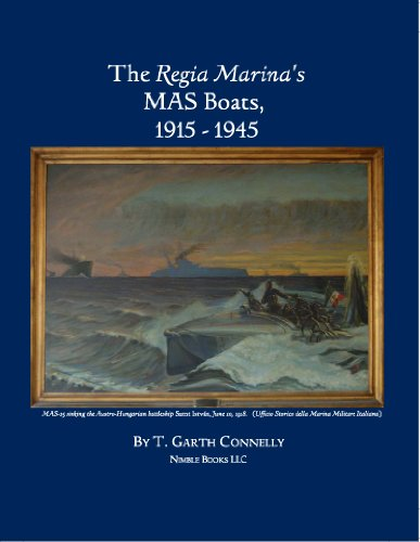 Ma Motor (The Regia Marina's MAS Boats, 1915-1945 (English Edition))
