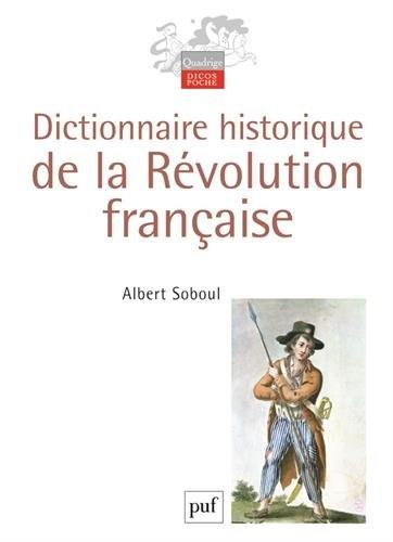 Dictionnaire historique de la Révolution française
