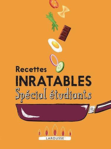 Recettes inratables Spécial étudiants