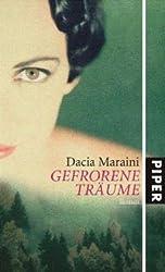 Gefrorene Träume: Roman