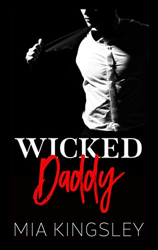 Wicked Daddy (Mafia Daddies 3)
