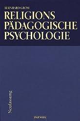 Religionspädagogische Psychologie des Kleinkind-, Schul- und Jugendalters