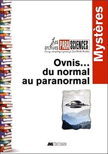Ovnis... du normal au paranormal par Jean-Michel Grandsire