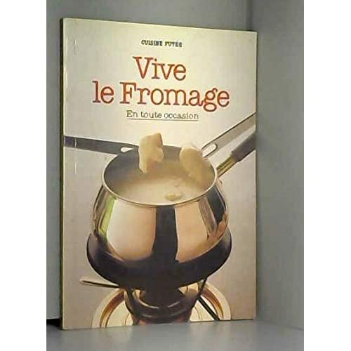 Vive le fromage