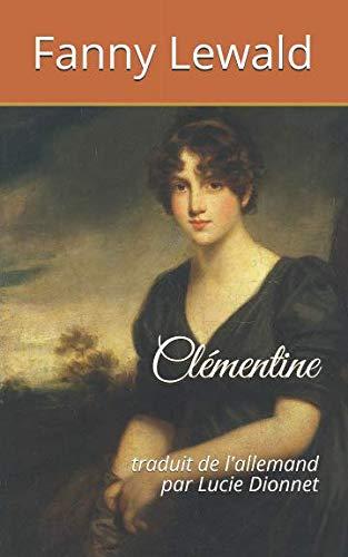 Clémentine: traduit de l'allemand par Lucie Dionnet