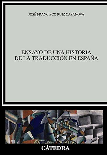 Ensayo de una historia de la traducción en España (Lingüística)