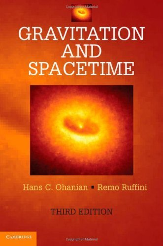 Gravitation and Spacetime by Ohanian, Hans C., Ruffini, Remo (2013) Hardcover
