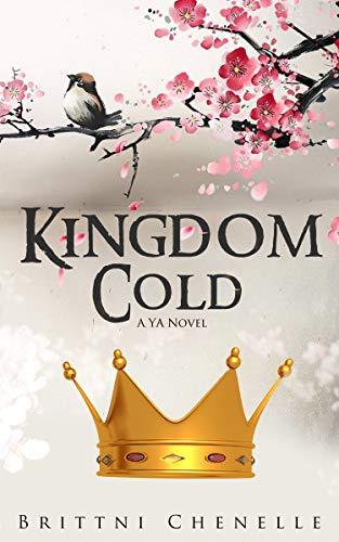 Kingdom Cold by [Chenelle, Brittni]
