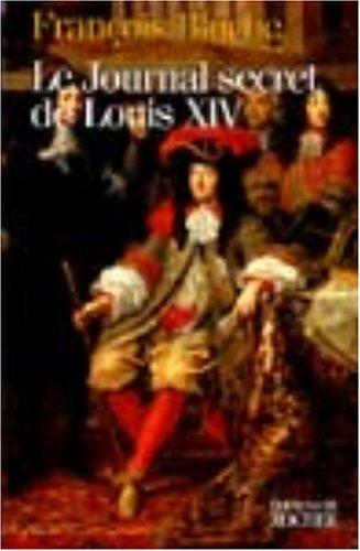 Le Journal secret de Louis XIV