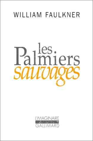 Les Palmiers sauvages par William Faulkner