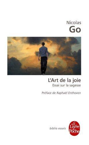 L'art de la joie de Go. Nicolas (2012) Poche