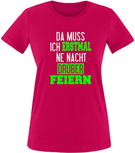 Luckja Da muss ich erstmal ne Nacht drüber Feiern Damen Rundhals T-Shirt  Sorbet/