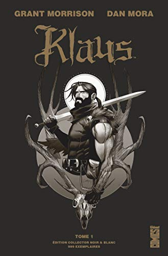 Klaus (1) : Klaus : La Véritable histoire du Père Noël