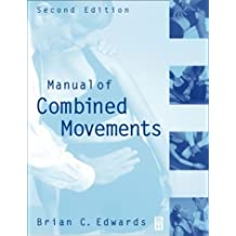 Manual of Combined Movements