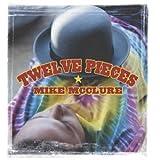 Songtexte von Mike McClure - Twelve Pieces