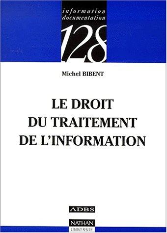Le droit du traitement de l'information