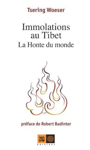 Immolations au Tibet: La Honte du monde