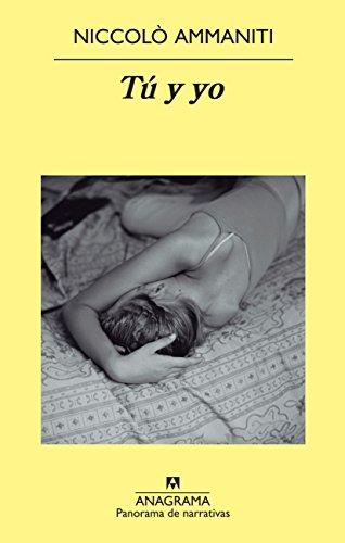 Tú y yo (Panorama de narrativas nº 806) por Niccolò Ammaniti