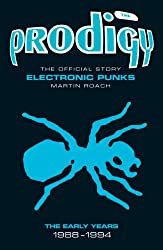 The Prodigy: The Early Years
