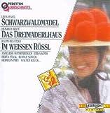 Schwarzwaldmädel / Das Dreimäderlhaus / Im weissen Rössl
