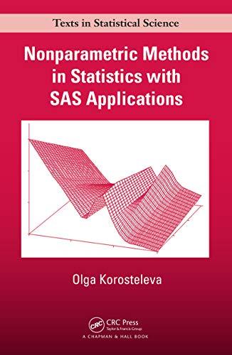 Nonparametric Methods in Statistics with SAS Applications (English Edition)