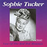 Songtexte von Sophie Tucker - Last of the Red Hot Mommas