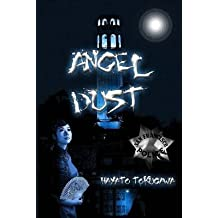 [(Angel Dust)] [By (author) Hayato N Tokugawa] published on (January, 2013)