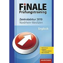 FiNALE Prüfungstraining 2018 Zentralabitur Nordrhein-Westfalen: Englisch 2018