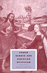 Power, Gender & Christian Mysticism (Cambridge Studies in Ideology and Religion)