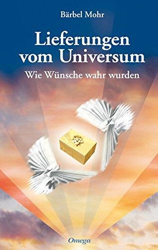 Lieferungen vom Universum: Wie Wünsche wahr wurden