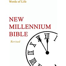 New Millennium Bible - Revised: Words of Life (English Edition)